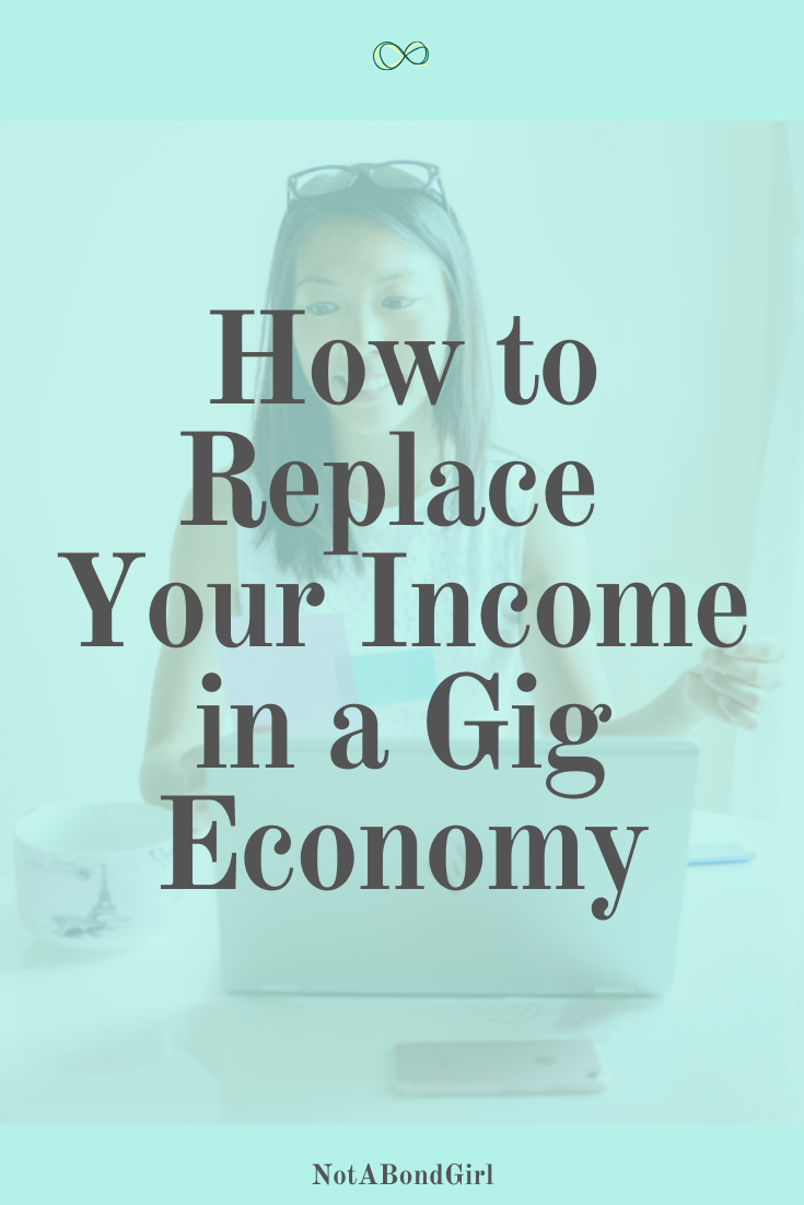How to Replace Your Income in a Gig Economy