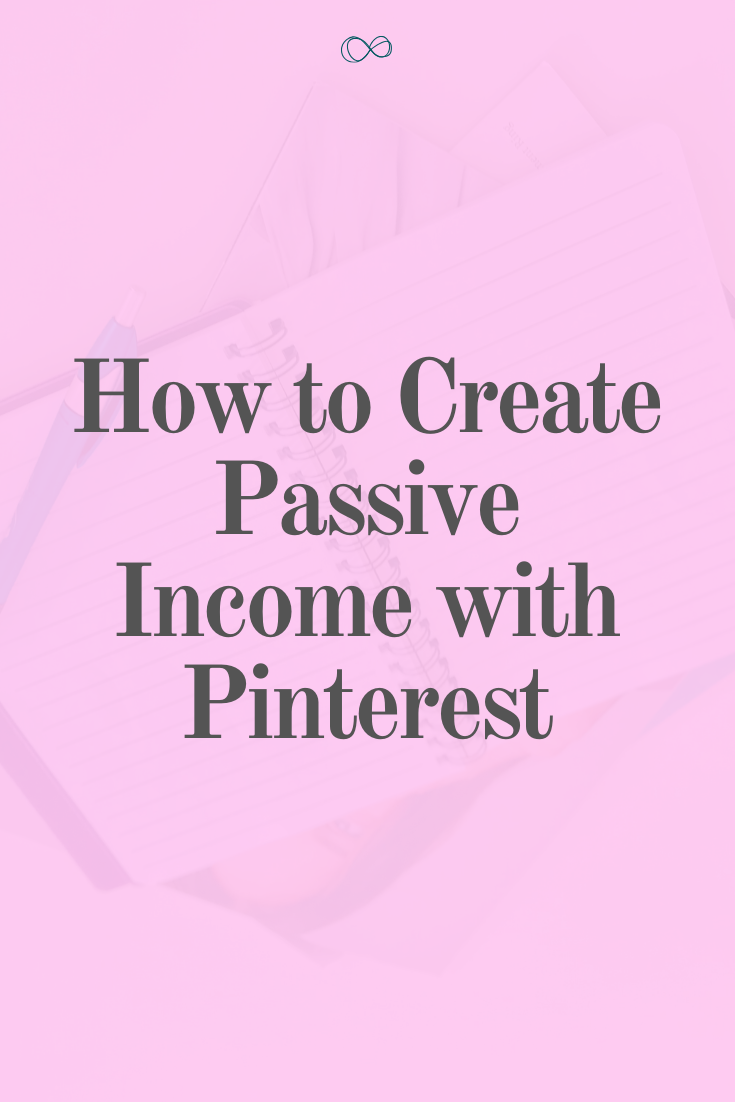 How to Create Passive Income Streams with Pinterest Marketing