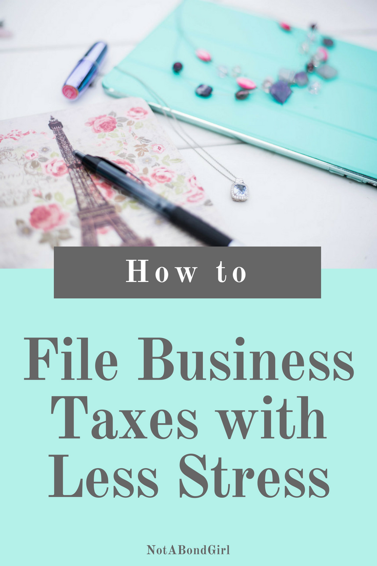 How to File Your Business Taxes with Less Stress; file business tax, files business tax return, how to files business tax, how to do taxes for business owners