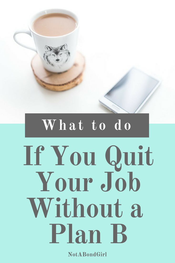 Quit Your 9-5 Without a Plan B? Now What? resign from job, financial independence #career #worklife #millennial #girlboss #entrepreneur #mindset #inspiration #careertips #personalfinance #moneymanagement