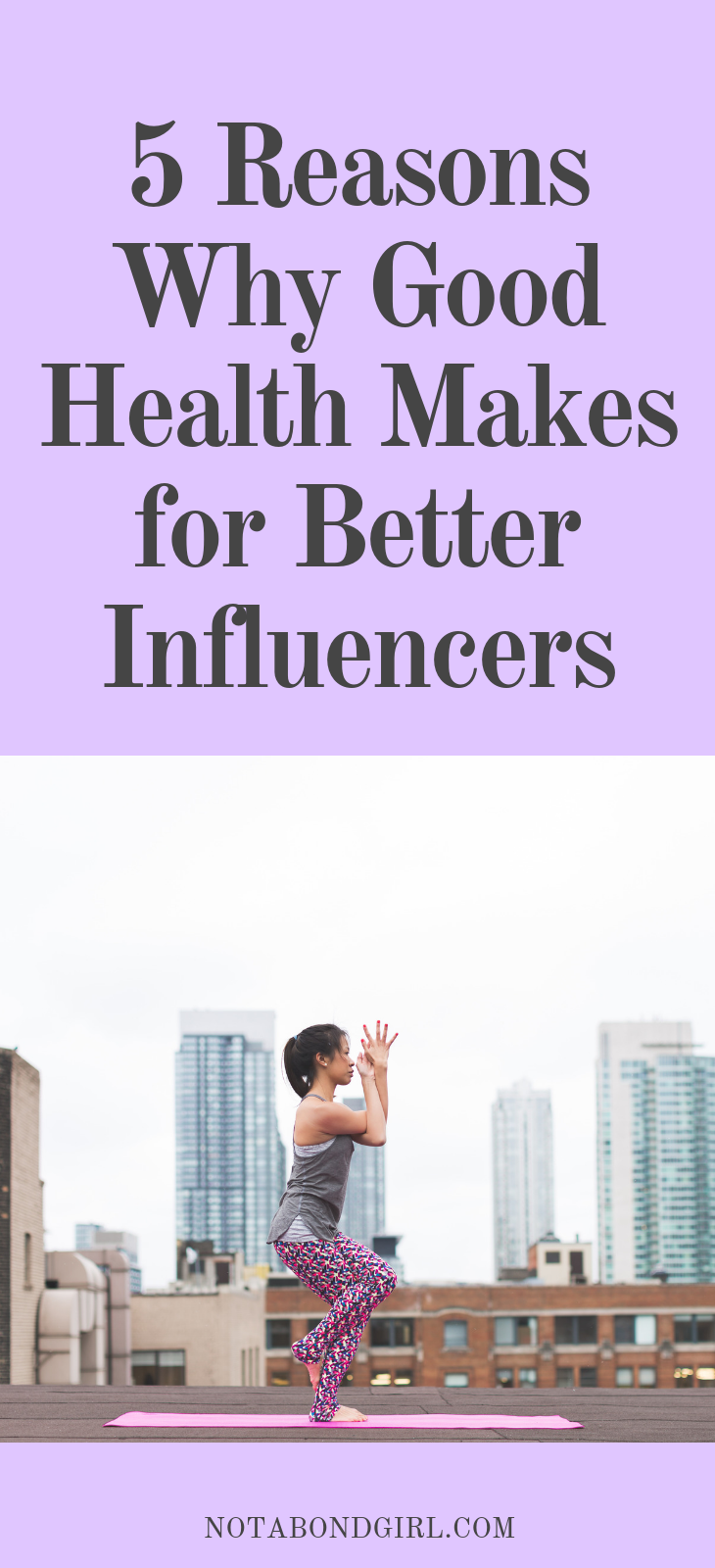 5 Reasons Why Good Health Makes for Better Influencers