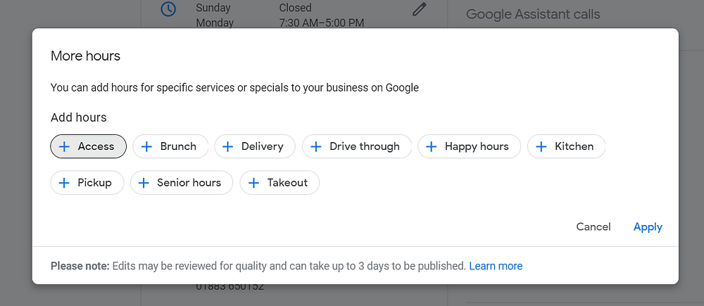 More Hours is a new Google feature which I hope they expand
