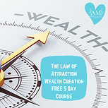 FREE 5 Day Course for LOA Wealth Creatio