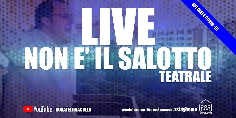 Live non è il salotto teatrale! (1)