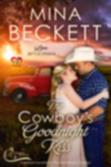 The Cowboy's Goodnight Kiss by Mina Beckett