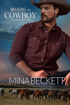 Breaking the Cowboy; Book 3 in the Coldi