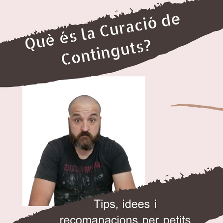 Què és la curació de continguts?