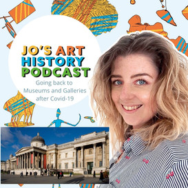 Ep. 33 Going back to Museums & Galleries after Covid-19.