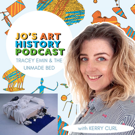 Ep.15 Tracey Emin and the Unmade Bed