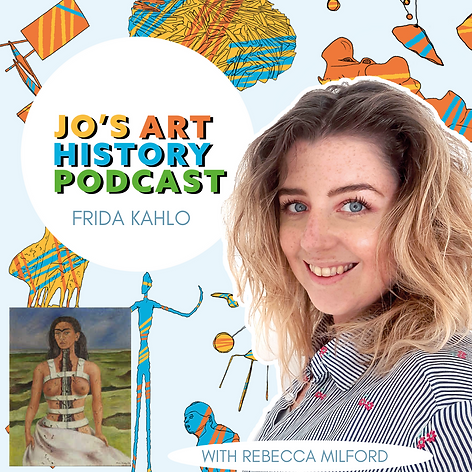 Episode 9 Freda Kahlo with Rebecca Mildord