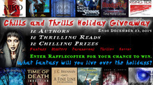 CHILLS & THRILLS HOLIDAY GIVEAWAY: Nov.28-Dec.23!