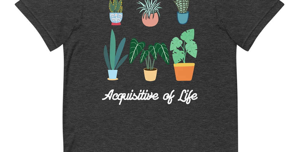 Acquisitive of Life House Plant Tee