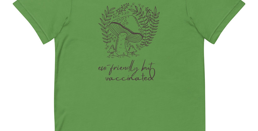 Eco-friendly But Vaccinated Tee