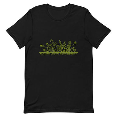 Wildflower Meadows Are For Everybody Tee