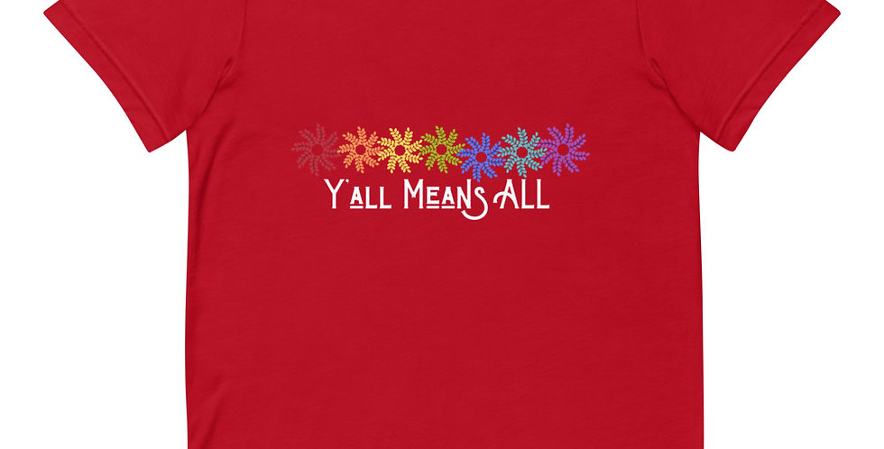 Y'all Means All Flower Tee