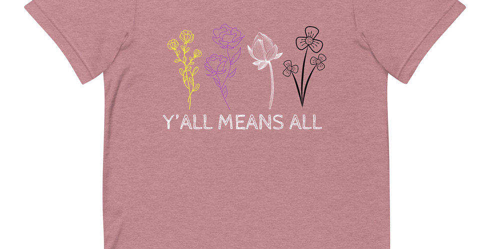 Y'all Means All Nonbinary Wildflower Tee