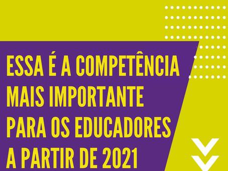 Essa é a competência mais importante para os educadores a partir de 2021
