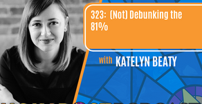EPISODE 323: (Not) Debunking the 81% with Katelyn Beaty