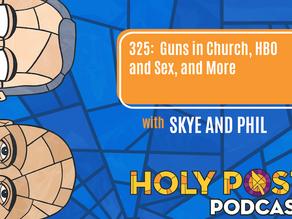 EPISODE 325: Guns in Church