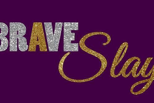 Brave Slay (purple)