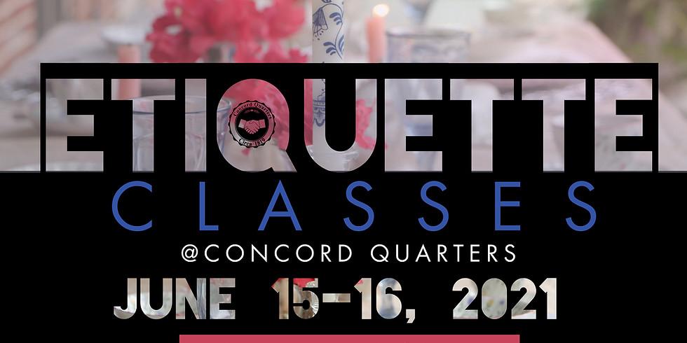 ETIQUETTE CLASSES at Concord Quarters