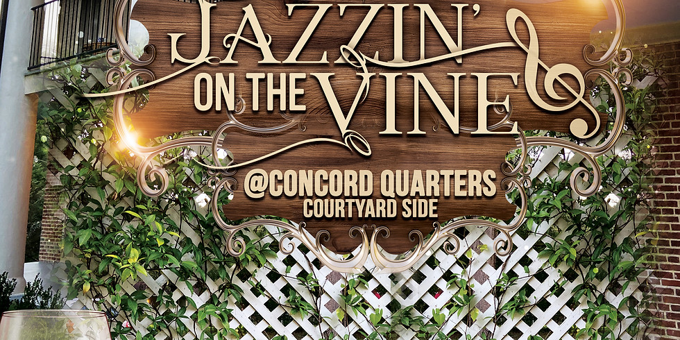 JAZZIN on the Vine at Concord Quarters