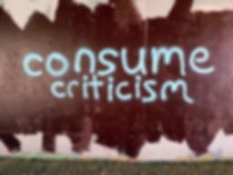 Consume Criticism.jpg