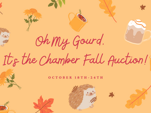 Oh My Gourd! It's the Chamber Fall Auction!