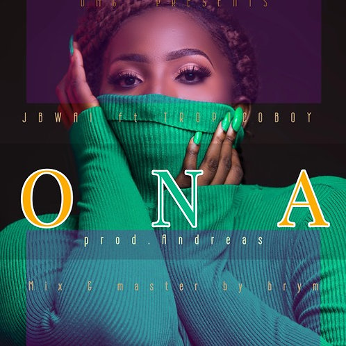 ONA Songs - Jbwai Ft Tropicoboy ( Official Audio)