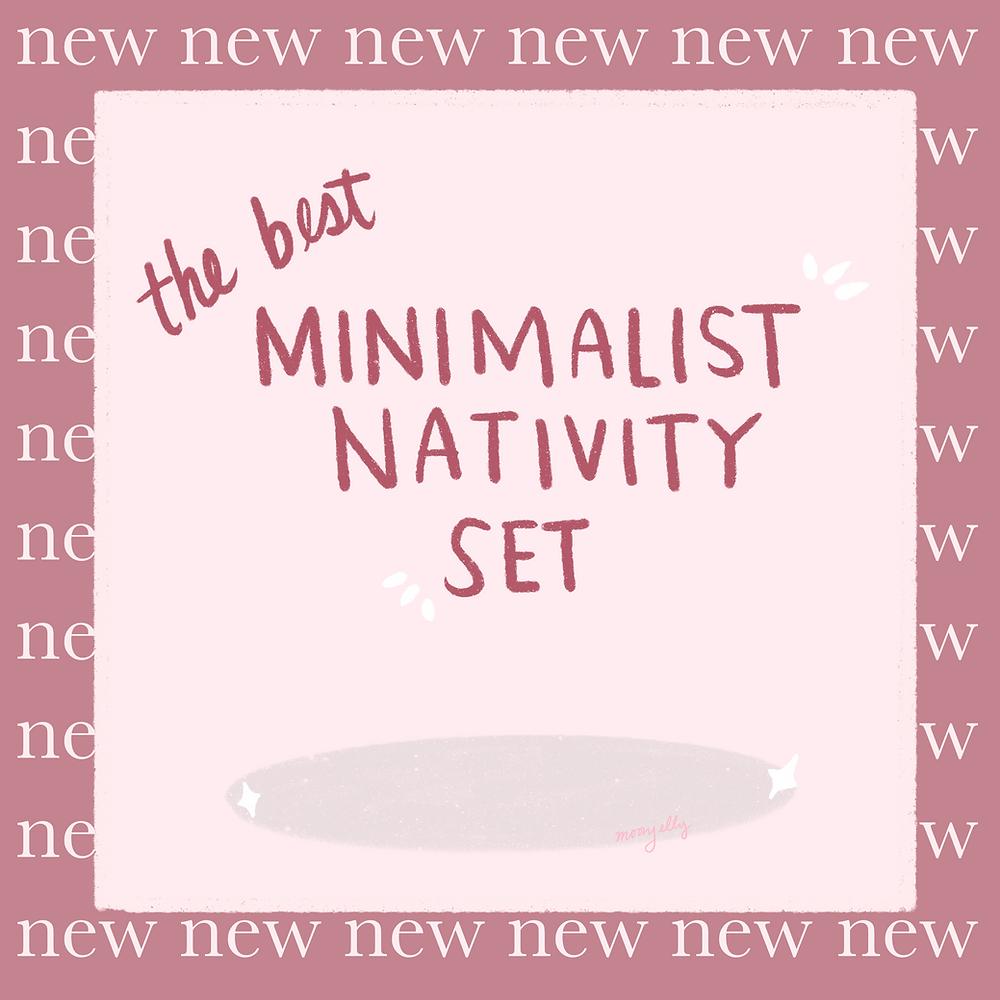 The Best Minimalist Nativity Set MoonJelly Blog