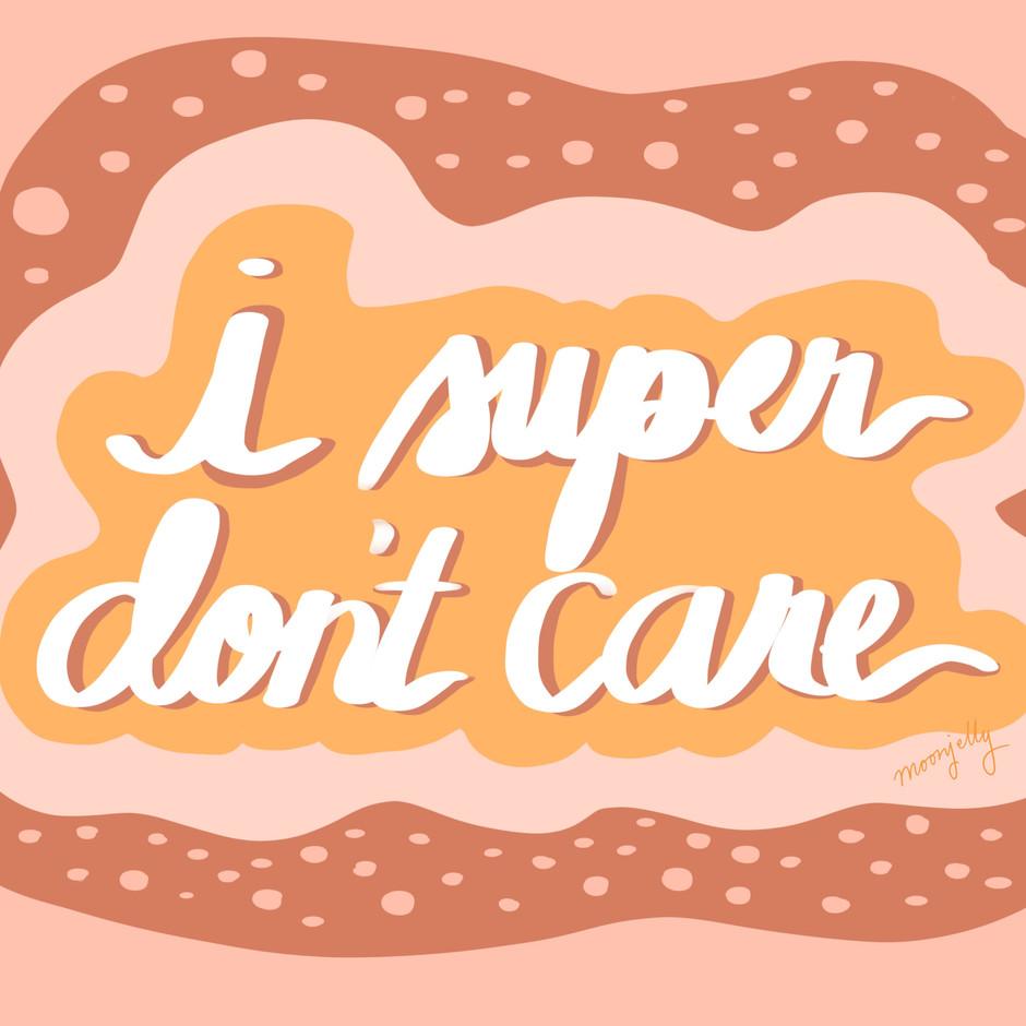 Super Don't Care
