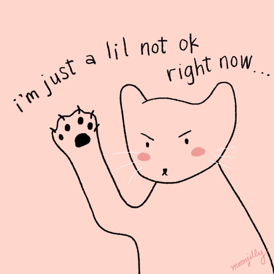 It's Ok To Be  A Little Not Ok