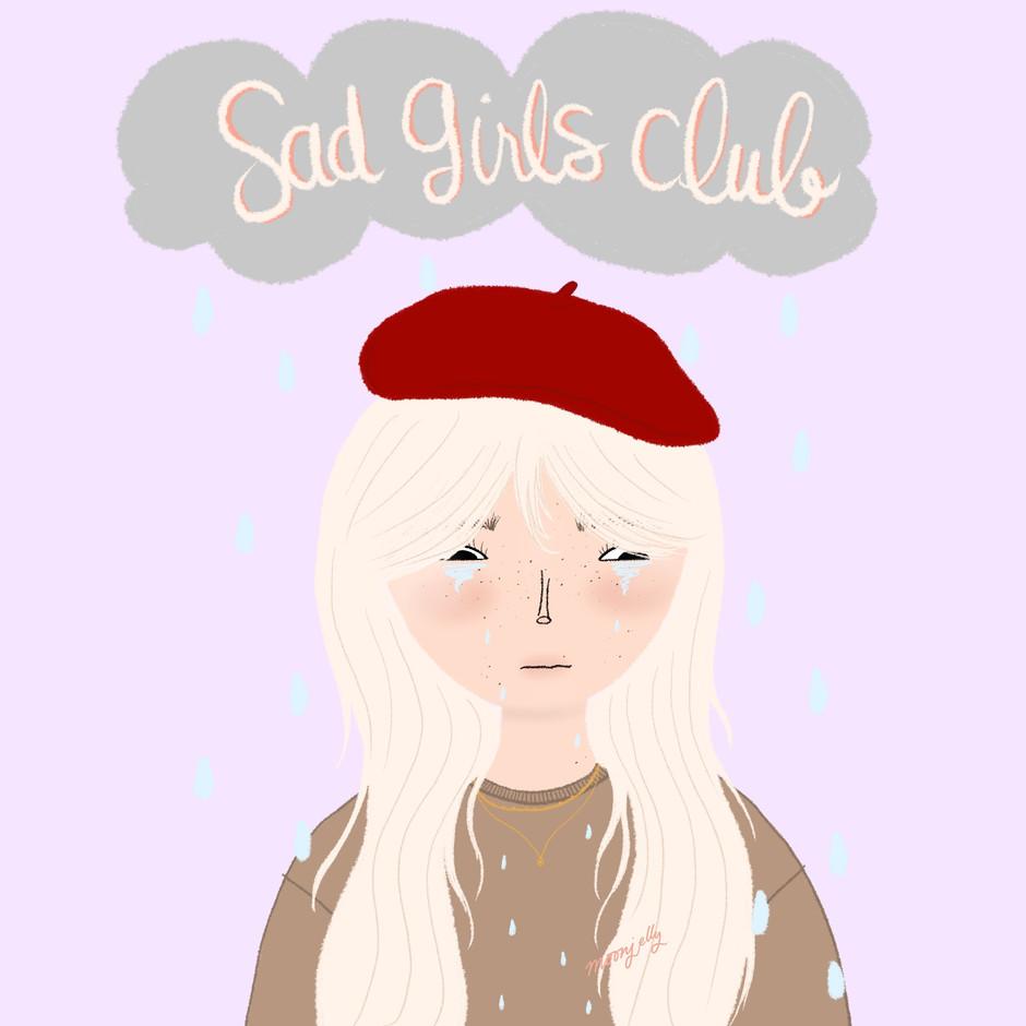 Sad G i r l s  Club