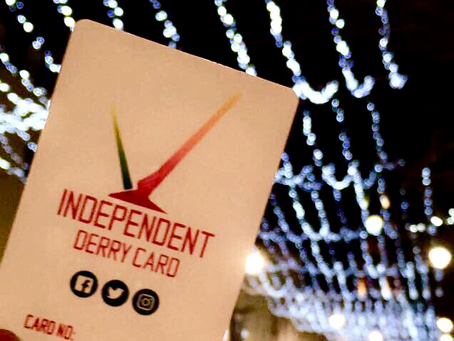 5 REASONS TO KEEP THINGS LOCAL & USE YOUR INDEPENDENT DERRY CARD.