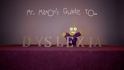 Mr Maxon's Guide To Dyslexia
