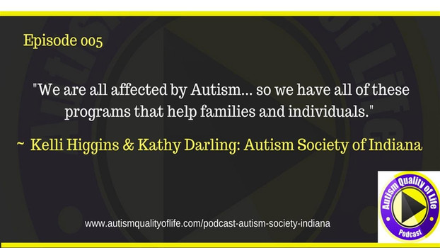 AQOL Episode 005: Autism Society of Indiana 2017 Programming!