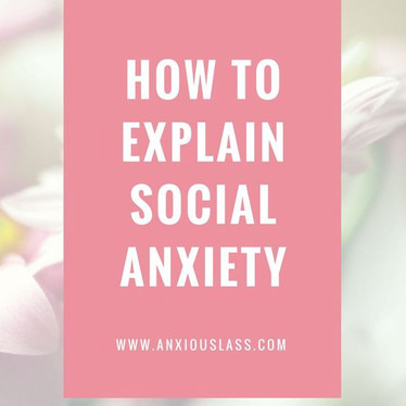 Social Anxiety symptoms & support