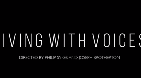 Hearing Voices Documentary: Living with Voices