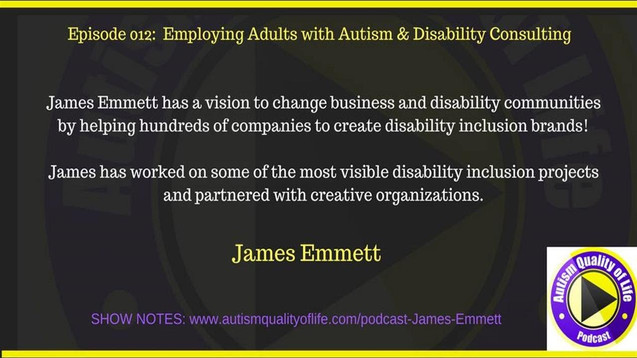 AQOL Episode 012_Employing Adults with Autism and Disability Consulting: Interview with James Emmett