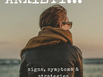 Anxiety: Know The Signs, Symptoms And Strategies
