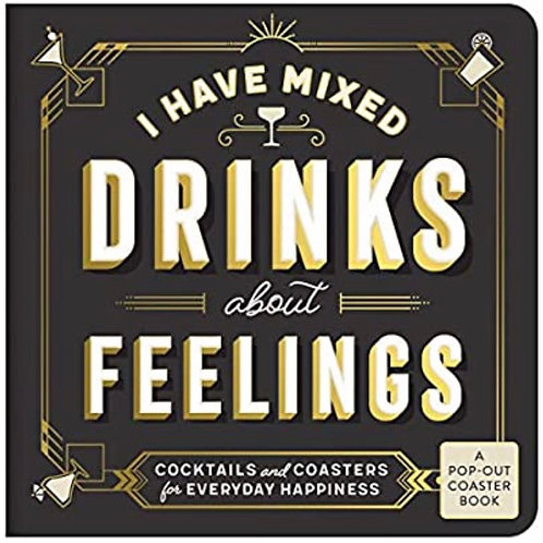"""""""I Have Mixed Drinks About Feelings"""" Coaster Book"""