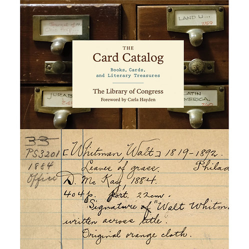 The Card Catalog: Books, Cards, and Literary Treasures by Chronicle Books