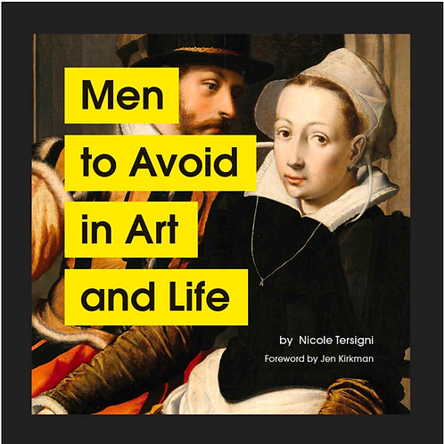 Men to Avoid in Art and Life by Chronicle Books