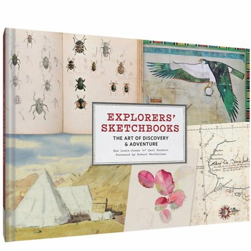 Explorers Sketchbooks: The Art of Discovery & Adventure