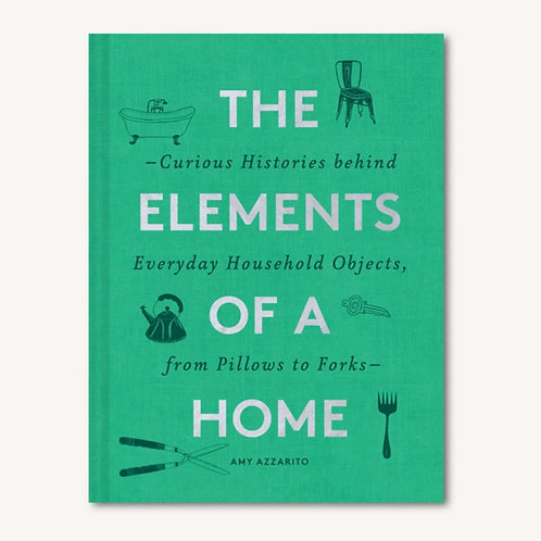 The Elements Of A Home by Chronicle Books