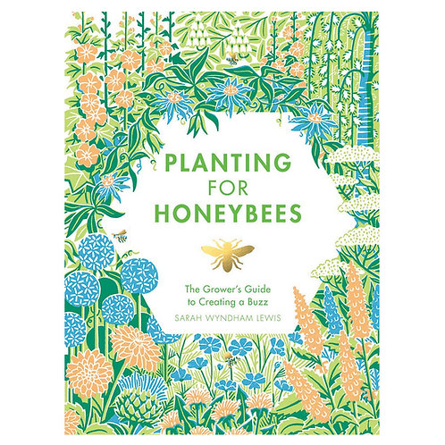 Planting for Honeybees by Chronicle Books
