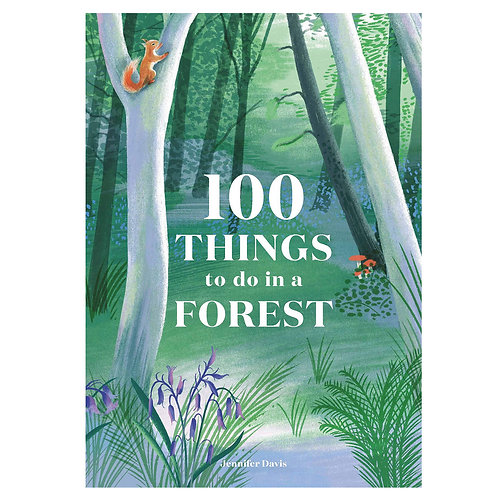 100 Things To Do In A Forest by Chronicle Books