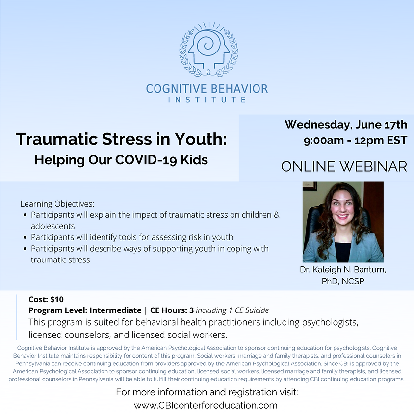 Traumatic Stress in Youth: Helping Our COVID-19 Kids