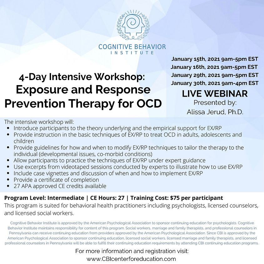 SOLD OUT: SUMMER 2021 DATE AVAILABLE 4-Day Intensive Workshop: Exposure and Response Prevention Therapy for OCD