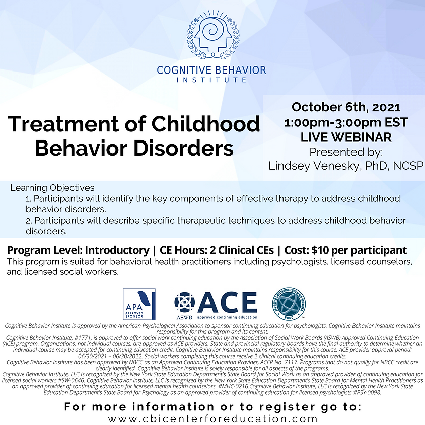 Treatment of Childhood Behavior Disorders